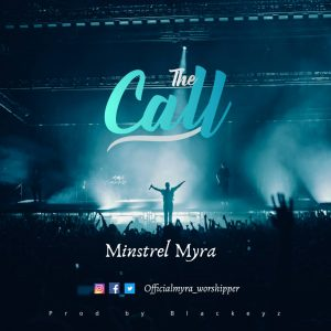 The Call By Minstrel Myra